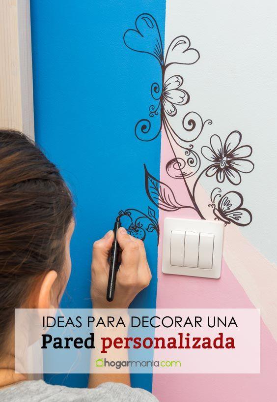 Idées pour décorer un mur personnalisé: peintures murales, dessins, vinyles ...